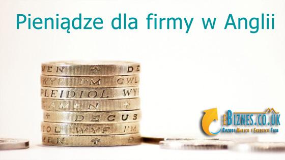 Pieniądze dla firmy w Anglii